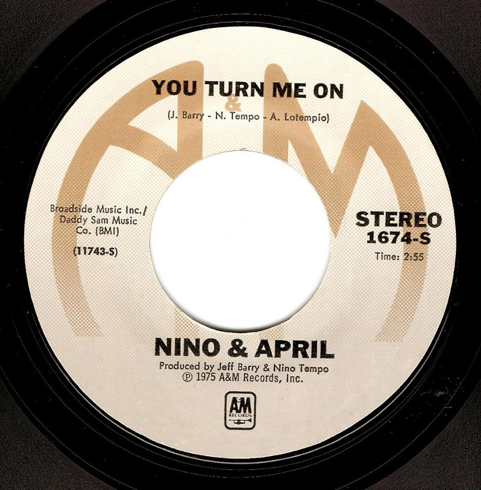 NINO TEMPO AND APRIL STEVENS You Turn Me On Vinyl Record 7 Inch US A&M 1975